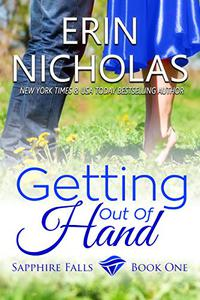 Getting Out of Hand: Sapphire Falls book one