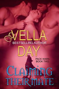 Claiming Their Mate: Paranormal werewolf military unit