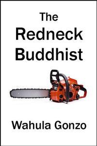 The Redneck Buddhist