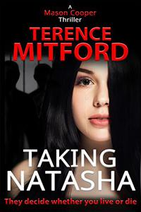 TAKING NATASHA: The Shadowy World of Human Trafficking.