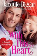 With This Heart: Wounded Hearts- Book 7