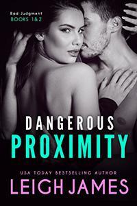 Dangerous Proximity