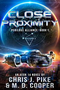 Close Proximity - An Aeon14 Space Opera Adventure