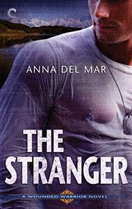 The Stranger: An Alaskan Alpha Hero Romantic Suspense Novel