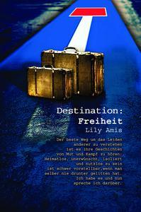 Destination: Freiheit (part 1 from 3)
