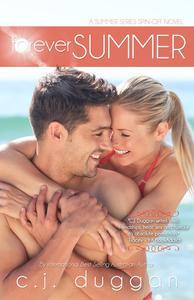 Forever Summer (The Summer Series) (Volume 4)