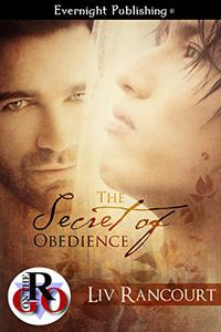 The Secret of Obedience