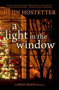 A Light in a Window: An Inlet Beach Novella