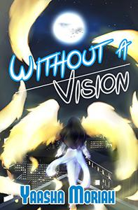 Without A Vision