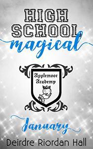 High School Magical: January
