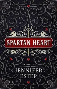 Spartan Heart: A Mythos Academy Novel