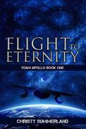 Flight To Eternity: Team Apollo Book One