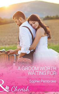 A Groom Worth Waiting For