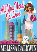 All You Need is Love: a Love in the City romantic comedy (Book 2)