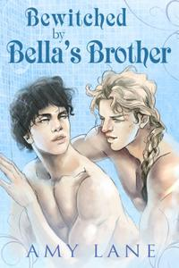 Bewitched by Bella's Brother