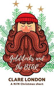 Goldilocks and the Bear: A M/M Christmas short