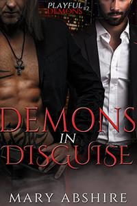 Demons in Disguise: Playful Demons #2