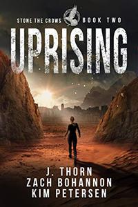 Uprising: Stone the Crows Book Two