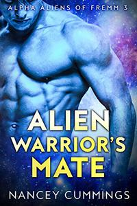 Alien Warrior's Mate: Alpha Alien Romance
