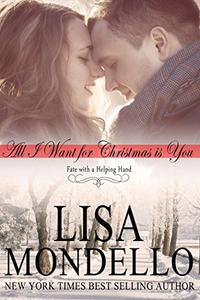 All I Want for Christmas is You: Holiday Romance Novel