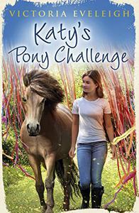Katy's Exmoor Ponies: Katy's Pony Challenge: Book 4