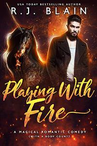 Playing with Fire: A Magical Romantic Comedy