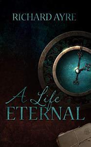 A Life Eternal