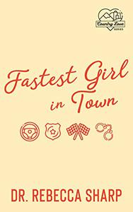 Fastest Girl in Town: A Standalone Romantic Suspense