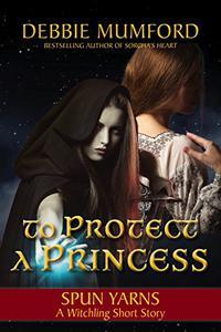 To Protect a Princess
