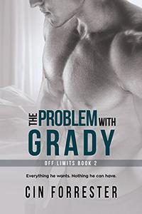 The Problem With Grady