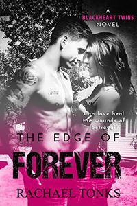 The edge of forever: A Blackhearts twins novel