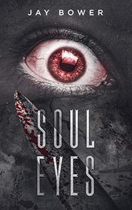 Soul Eyes: A Horror Novel