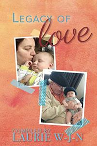 Legacy of Love - A Grandparents Anthology