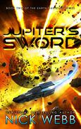 Jupiter's Sword: Book Two of the Earth Dawning Series