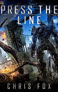 Press The Line: Ganog Wars Book 3