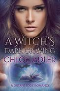 A Witch's Dark Craving: A Paranormal Romance Urban Fantasy