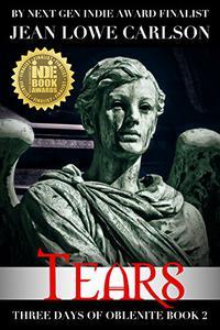 Tears (Three Days of Oblenite #2): A Gothic Fantasy Romance