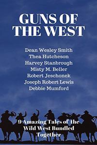 Guns of the West: A 9 Ebook Box Set