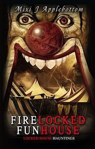 Firelocked Funhouse
