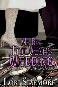 My Big Fat Vegas Wedding