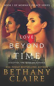 Love Beyond Time (A Scottish Time Travel Romance): Book 1