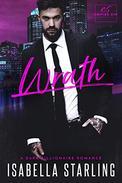 Wrath: A Dark Billionaire Romance