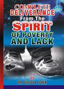 Complete Deliverance from the Spirit of Poverty and Lack