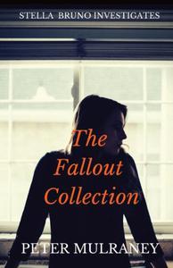 The Fallout Collection: Stella Bruno Investigates