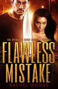 Flawless Mistake: A suspenseful thriller with action and romance