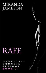 RAFE: Book 3 in the Warriors' Council Trilogy - a modern vampire romance.