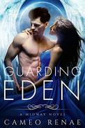 Guarding Eden: A Midway Novel Book One