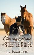 Coming Home to Steeple Ridge: A Buttars Brothers Novel