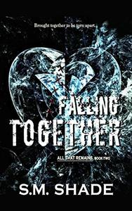 Falling Together: MMF BISEXUAL ROMANCE