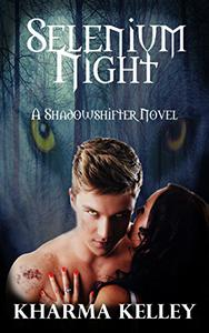 Selenium Night: A Paranormal Shifter Romance